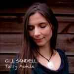 Gill Sandell - 'Tarry Awhile'