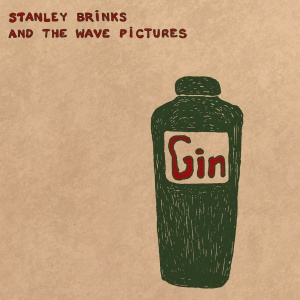 Stanley Brinks and The Wave Pictures 'Gin'