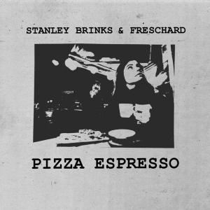 Stanley Brinks & Freschard - Pizza Espresso cover