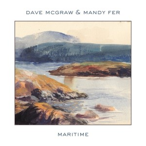 Dave McGraw and Mandy Fer - Maritime