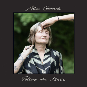 """Cover of """"Follow The Music"""" by Alice Gerrard"""