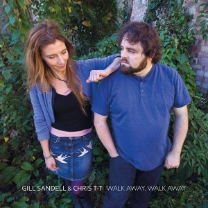 Gill Sandell & Chris T-T 'Walk Away, Walk Away' cover