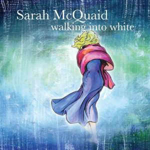 Sarah McQuaid - Walking Into White cover