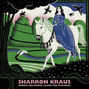 Sharon Krauss - Friends and Enemies, Lovers and Strangers