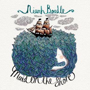 Cover of Niamh Boadle's 'Maid on the Shore' record