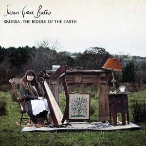 "Susan Grace Bates ""Skorsa: The Riddle of the Earth"""