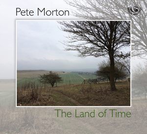 "Cover of Pete Morton ""The Land of Time"""