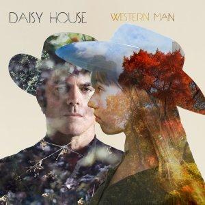 Cover of Daisy House 'Western Man'