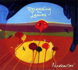 Cover of Ninebarrow - Releasing the Leaves