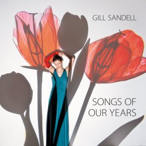 Cover of Gill Sandell - Songs Of Our Years