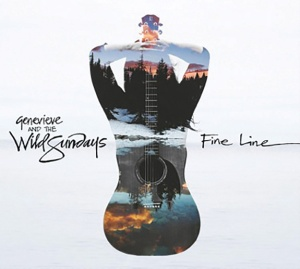 Cover of Genevieve and The Wild Sundays - Fine Line
