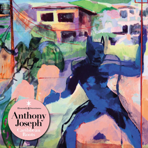 Cover of Anthony Joseph - Caribbean Roots