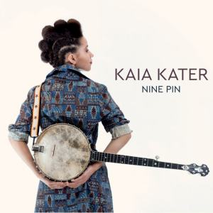 Cover of Kaia Kater 'Nine Pin'